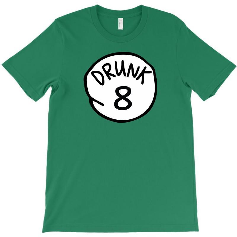 Drunk8 T-shirt | Artistshot