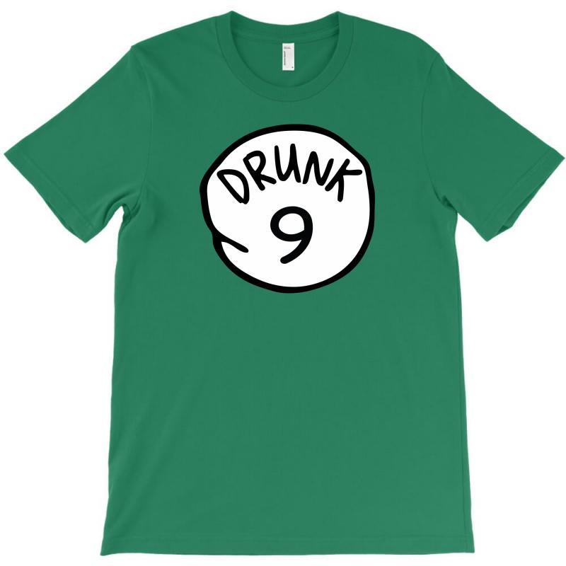 Drunk9 T-shirt   Artistshot