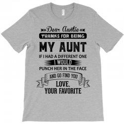 Dear Auntie, Thanks For Being My Aunt T-Shirt | Artistshot