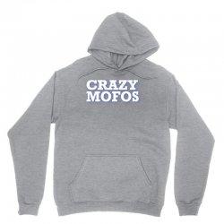 crazy-mofos-sho Unisex Hoodie | Artistshot