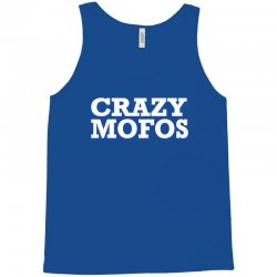 crazy-mofos-sho Tank Top | Artistshot