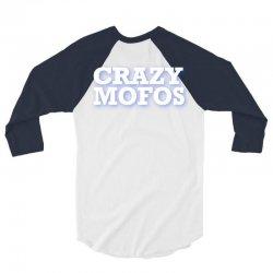 crazy-mofos-sho 3/4 Sleeve Shirt | Artistshot