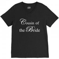 Cousin Of The Bride V-Neck Tee | Artistshot