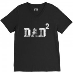 Dad to the Second Power V-Neck Tee | Artistshot