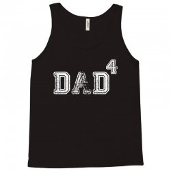 Dad to the Second Power ( dad of 4 ) Tank Top | Artistshot