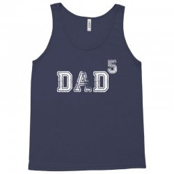 Dad to the Second Power ( dad of 5 ) Tank Top   Artistshot