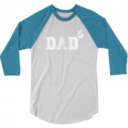Dad to the Second Power ( dad of 5 ) 3/4 Sleeve Shirt   Artistshot