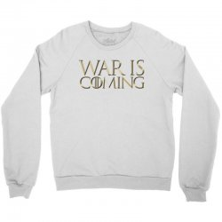 Dominion War is Coming Crewneck Sweatshirt | Artistshot