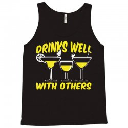 Drinks Well With Others Tank Top | Artistshot