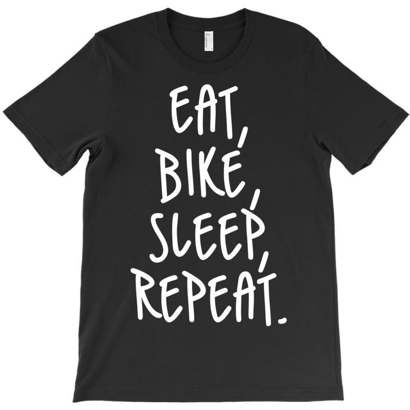 Eat Sleep Bike Repeat T-shirt | Artistshot