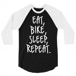 Eat Sleep Bike Repeat 3/4 Sleeve Shirt | Artistshot