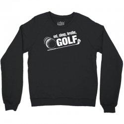 Eat Sleep Breath Golf Crewneck Sweatshirt | Artistshot