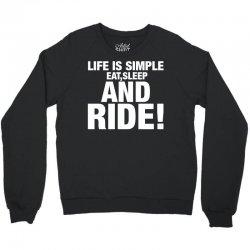 Eat Sleep Ride Crewneck Sweatshirt   Artistshot