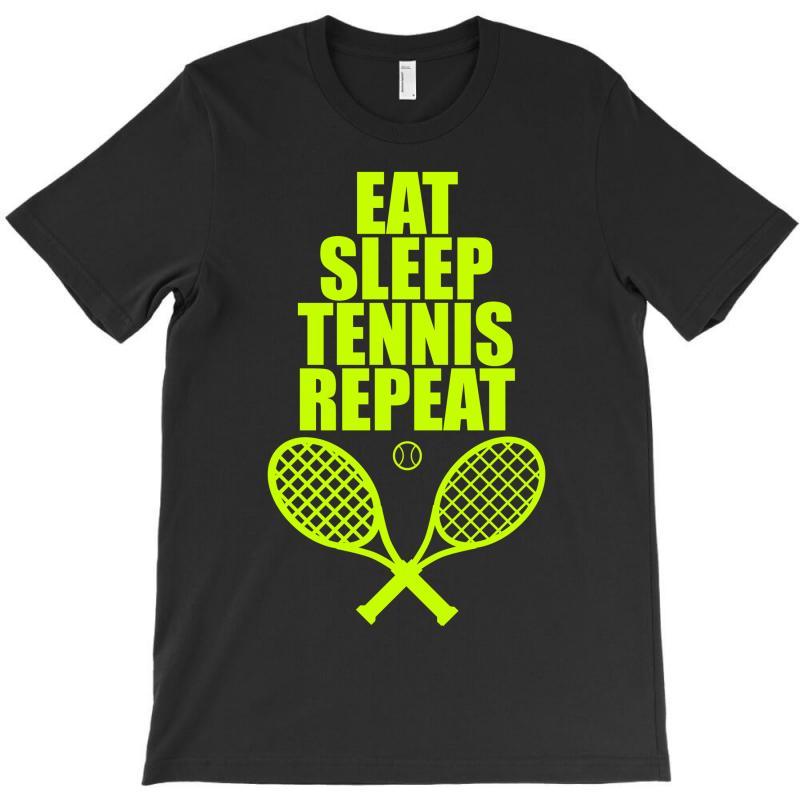 Eat Sleep Tennis Repeat T-shirt | Artistshot