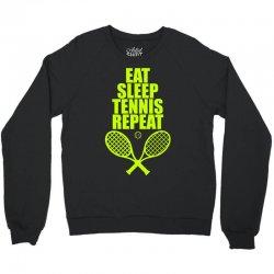 Eat Sleep Tennis Repeat Crewneck Sweatshirt | Artistshot