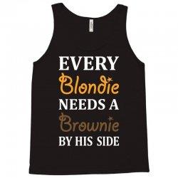 Every Blondie Needs A Brownie By His Side Tank Top | Artistshot