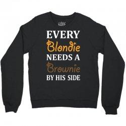 Every Blondie Needs A Brownie By His Side Crewneck Sweatshirt | Artistshot