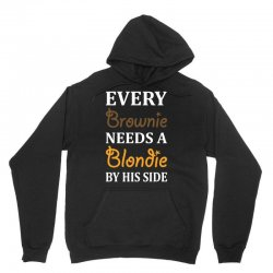 Every Brownie Needs A Blondie By His Side Unisex Hoodie | Artistshot