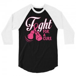 Fight For A Cure 3/4 Sleeve Shirt   Artistshot