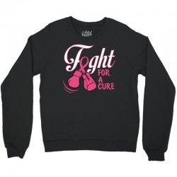Fight For A Cure Crewneck Sweatshirt   Artistshot