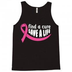 Find A Cure Save A Life Tank Top | Artistshot
