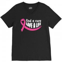 Find A Cure Save A Life V-Neck Tee | Artistshot