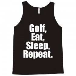 Golf Eat Sleep Repeat Tank Top | Artistshot