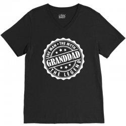 Granddad The Man The Myth The Legend V-Neck Tee | Artistshot