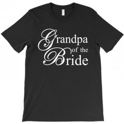 Grandpa of the bride T-Shirt | Artistshot