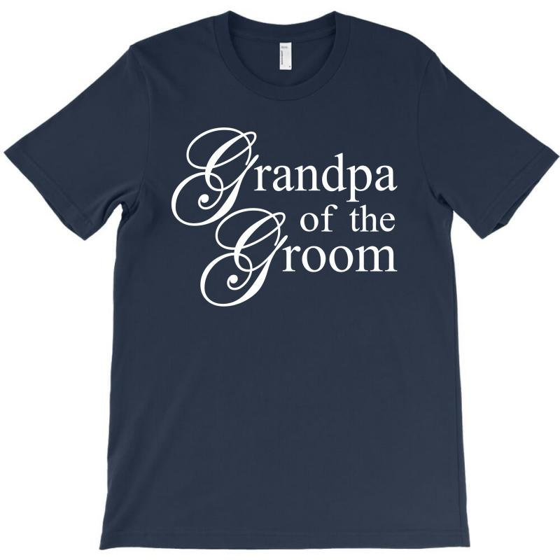 Grandpa Of The Groom T-shirt | Artistshot
