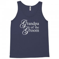 Grandpa of the groom Tank Top | Artistshot