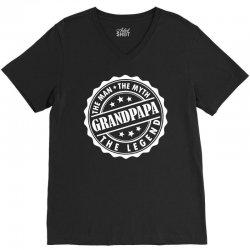 Grandpapa The Man The Myth The Legend V-Neck Tee | Artistshot