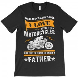 Motorcycles Father T-Shirt | Artistshot