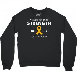 Through The Storm Strength Made To Conquer Crewneck Sweatshirt | Artistshot