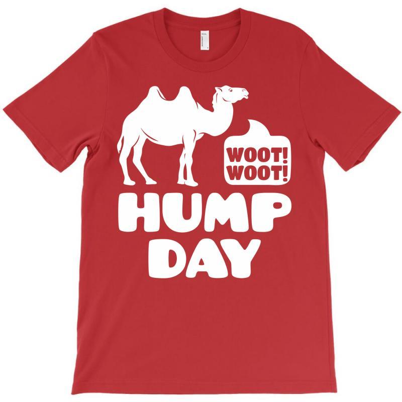Woot Woot Hump Day T-shirt | Artistshot