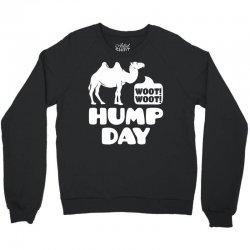 Woot Woot Hump Day Crewneck Sweatshirt | Artistshot