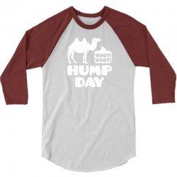 Woot Woot Hump Day 3/4 Sleeve Shirt | Artistshot