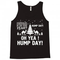 Guess What Day Christmas.... Tank Top | Artistshot