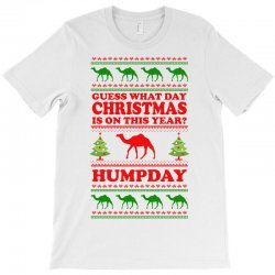 Guess What Day Christmas.... T-shirt Designed By Tshiart