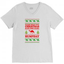 Guess What Day Christmas.... V-Neck Tee | Artistshot