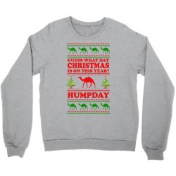 Guess What Day Christmas.... Crewneck Sweatshirt Designed By Tshiart