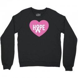 Hope. Breast Cancer Awareness Crewneck Sweatshirt   Artistshot