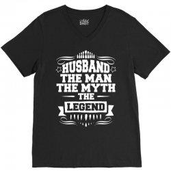 Husband The Man The Myth The Legend V-Neck Tee | Artistshot