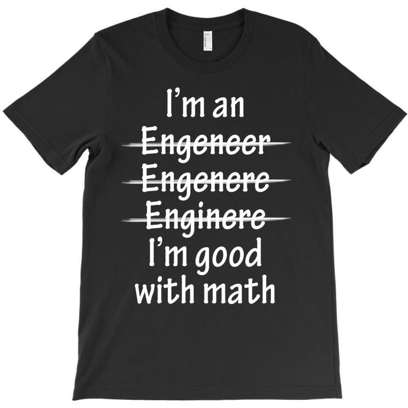 I Am Good With Math T-shirt | Artistshot