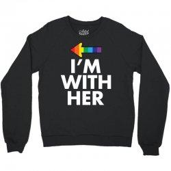 I Am With Her Crewneck Sweatshirt | Artistshot