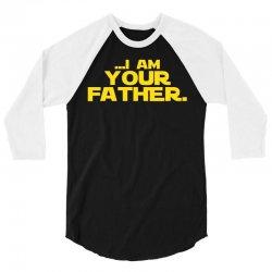 I Am Your Father 3/4 Sleeve Shirt | Artistshot