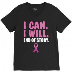 I can. I will. End of story V-Neck Tee   Artistshot