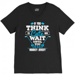 If You Think I am Cute Wait Until.... V-Neck Tee | Artistshot