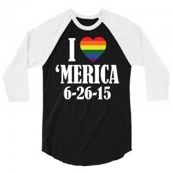 I Heart 'Merica (6-26-15) 3/4 Sleeve Shirt   Artistshot