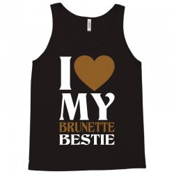 I Love My Blonde Bestie - I Love My Brunette Best Tank Top | Artistshot